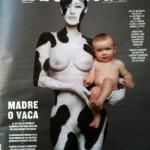 ¿Madre o vaca? ¿hay que elegir? :)