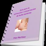 Consigue Gratis la Guía para la Extracción y Conservación de Leche Materna
