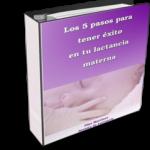 """Lanzamiento del libro """"Los 5 Pasos para Tener Éxito en tu Lactancia Materna"""""""