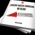 Libro ¡Quiero hacer conocido mi blog!