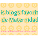 Mis blogs favoritos de maternidad: semana 6-12 mayo