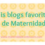 Mis blogs favoritos de maternidad: 4-10 abril 2016