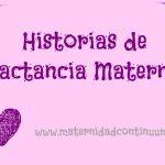 Historias de Lactancia: la historia de Milena