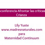 """Videoconferencia Gratuita """"Afrontar las Críticas a la Crianza"""""""
