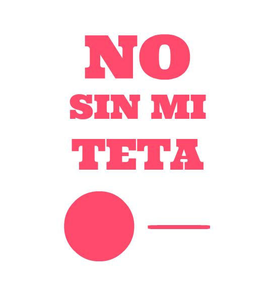 no-sin-mi-teta