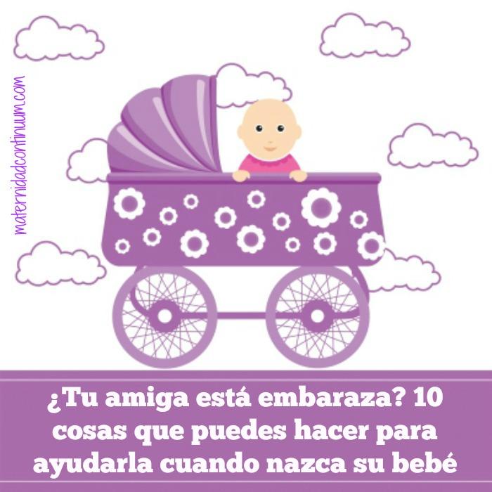 Tu amiga est embarazada 10 cosas que puedes hacer para - El baul de tu bebe ...