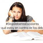 #StopDeberesEscolares ¿Por qué no me gustan los deberes?