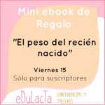 """Regalo Ebook """"El peso del recién nacido"""""""