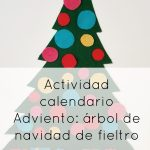 Actividad calendario Adviento: árbol de navidad de fieltro