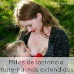 Los 5 mitos de lactancia materna más extendidos