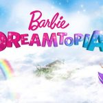 Sueña en grande con Barbie Dreamtopia