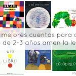 Los 10 mejores cuentos para que los niños de 2-3 años amen la lectura