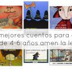 Los 10 mejores cuentos para que los niños de 4-6 años amen la lectura