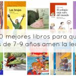 Los 10 +1 mejores libros para que los niños de 7-9 años amen la lectura