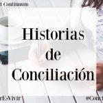 Historias de Conciliación: parte 1