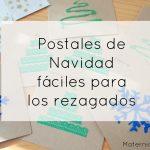 Postales de navidad fáciles para los rezagados