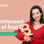 Filosofía Montessori en el hogar