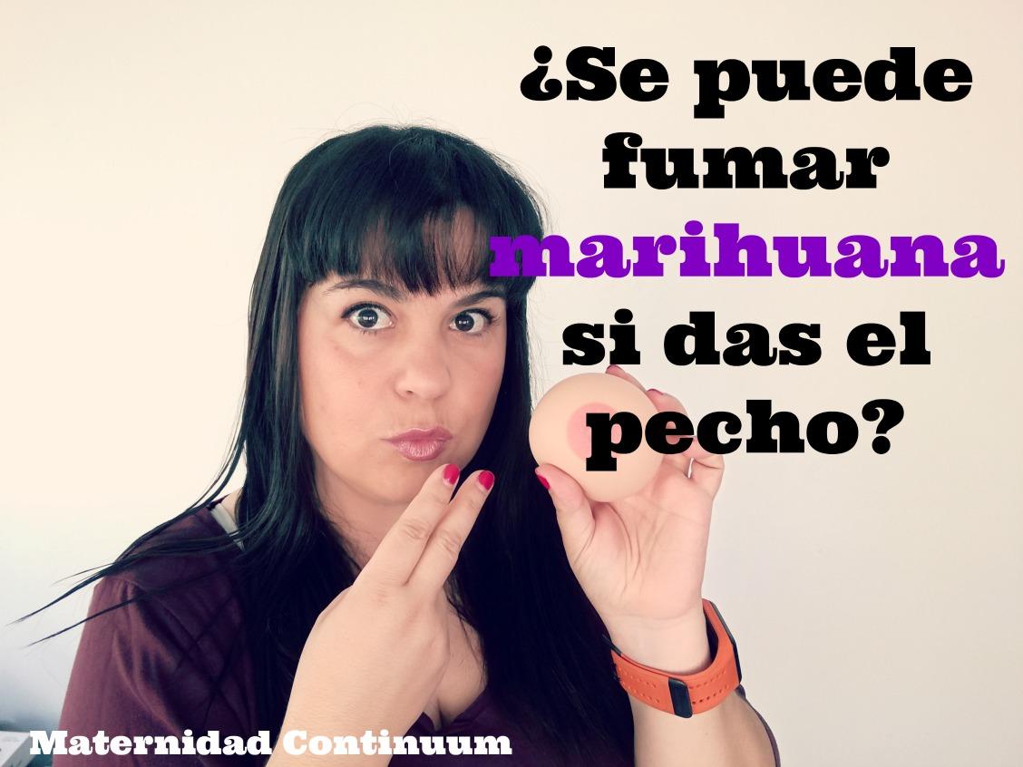 "Lactancia materna: ¿se puede fumar marihuana si das el pecho"""