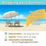 Aprovecha el verano para poner tu blog a punto y aumenta tu visibilidad online