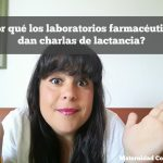 ¿Por qué los laboratorios farmacéuticos dan charlas de lactancia?