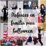 Disfraces de Halloween en familia ¡gran idea!