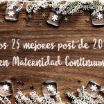 Los 25 mejores post de 2017 en Maternidad Continuum