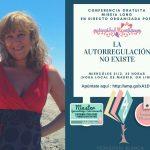 Webinar gratuito con Mireia Long «La autorregulación no existe»