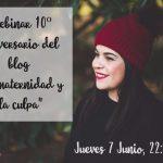 Webinar 10º Aniversario del blog: la maternidad y la culpa