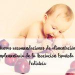 Nuevas recomendaciones de alimentación complementaria de la Asociación Española de Pediatría