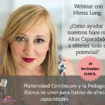 Webinar gratuito con Mireia Long: ¿Cómo ayudar a nuestros hijos con Altas Capacidades a obtener todo su potencial?