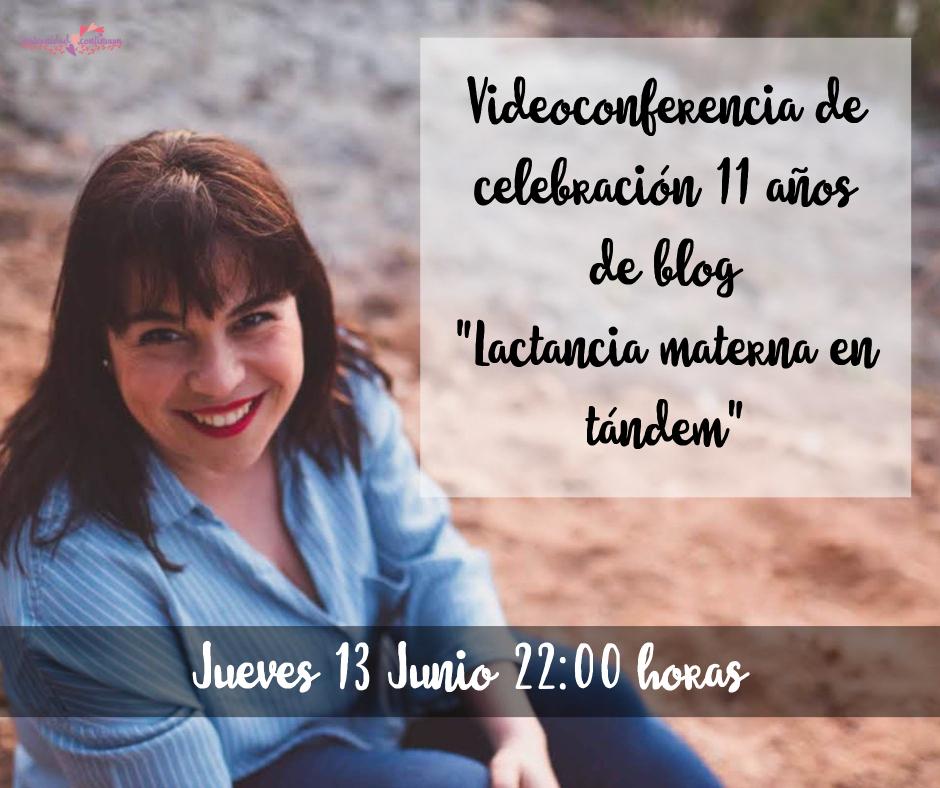 Videoconferencia gratuita 11ª Aniversario del blog «Lactancia en tándem»