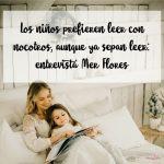 Los niños prefieren leer con nosotros, aunque ya sepan leer: entrevista a Mer Flores