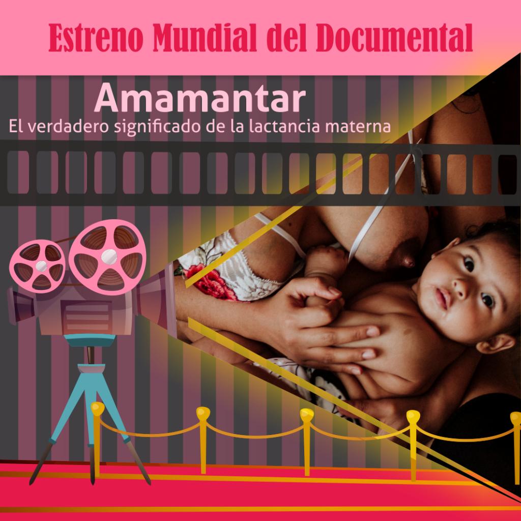 Documental «Amamantar, el verdadero significado de la lactancia materna»