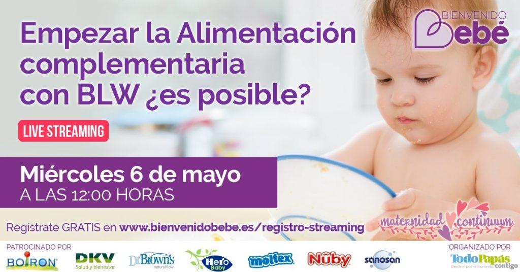 """Webinar gratuito Empezar la Alimentación complementaria con BLW ¿es posible"""""""